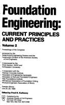 Cover of: Foundation Engineering: Current Principles and Practices
