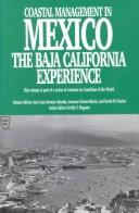 Cover of: Coastal Management in Mexico the Baja California Experience (Coastlines of the World)