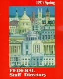 Cover of: 1997 Federal Staff Directory Spring (Federal Staff Directory Summer)
