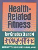 Cover of: Health-related fitness for grades 3 and 4