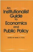 Cover of: An Institutionalist guide to economics and public policy