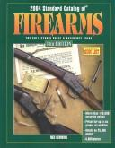 Cover of: 2004 Standard Catalog of Firearms