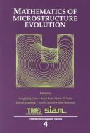 Cover of: Mathematics of Microstructure Evolution