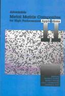 Cover of: Affordable Metal Matrix Composites for High Performance Applications