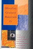 Cover of: Ultrafine Grained Materials 4