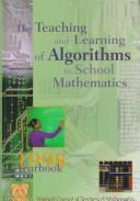 Cover of: The teaching and learning of algorithms in school mathematics |