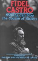 Cover of: Nothing can stop the course of history