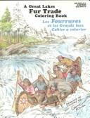 Cover of: Great Lakes Fur Trade Coloring Book
