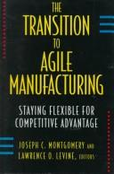 Cover of: The Transition to Agile Manufacturing |