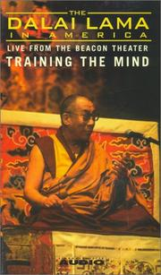 Cover of: The Dalai Lama in America: Training the Mind (Dalai Lama in America: Beacon Theater Lecture)