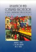 Cover of: Regulation and consumer protection | Kenneth J. Meier