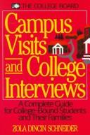 Campus visits and college interviews by Zola Dincin Schneider