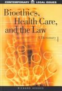 Cover of: Bioethics, Health Care, and the Law |