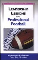 Cover of: Leadership Lessons from Professional Football | Peter R. Garber