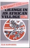 Cover of: Change in an African Village