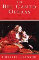 The bel canto operas by Charles Osborne