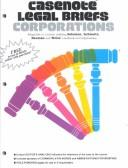 Cover of: Casenote Legal Briefs Corporations