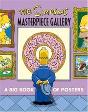 Cover of: The Simpsons Masterpiece Gallery: A Big Book of Posters (Simpsons (Harper))