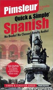 Cover of: Spanish (L.A.): 1st Rev. Ed. (Quick & Simple) | Pimsleur
