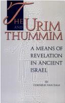 Cover of: The Urim and Thummin: A Means of Revelation in Ancient Israel