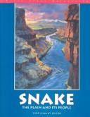 Snake the Plain and Its People by Shallat