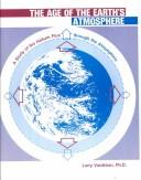 Cover of: The Age of the Earth's Atmosphere