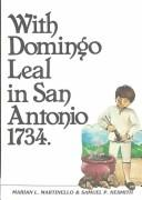 Cover of: With Domingo Leal in San Antonio, 1734