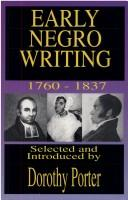 Cover of: Early Negro Writing, 1760-1837