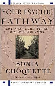 Cover of: Your Psychic Pathway: Listening to the Guiding Wisdom of Your Soul