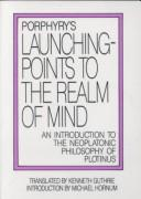 Cover of: Porphyry's Launching-points to the realm of mind