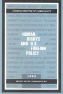 Cover of: Human rights and U.S. foreign policy | Lawyers Committee for Human Rights (U.S.)