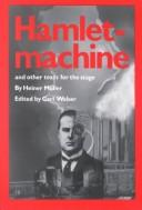 Cover of: Hamletmachine and other texts for the stage