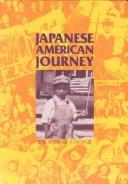 Cover of: Japanese American Journey | Miyo Burton