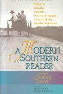 Cover of: A Modern Southern Reader | Ben Forkner