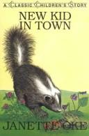 Cover of: New Kid in Town (Classic Children's Story)