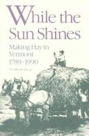 Cover of: While the Sun Shines | Allen R. Yale Jr.