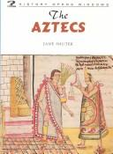 Cover of: The Aztecs (History Opens Windows) | Jane Shuter