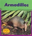 Cover of: Armadillos (My Big Backyard.) | Lola M. Schaefer