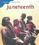 Cover of: Juneteenth (Holiday Histories) | Denise M. Jordan