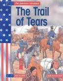 Cover of: The Trail of Tears (Isaacs, Sally Senzell, American Adventure.)