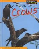 Cover of: A Murder of Crows (Spilsbury, Louise. Animal Groups.) |