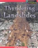 Cover of: Thundering Landslides | Louise Spilsbury