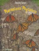 Cover of: Marvelous Migrators (Knight, Tim. Amazing Nature.) |