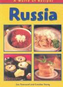 Cover of: Russia (Townsend, Sue, World of Recipes.) | Sue Townsend