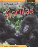 Cover of: A Band of Gorillas (Animal Groups)