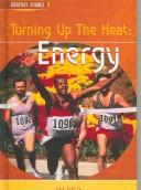 Cover of: Turning Up The Heat | Ann Fullick