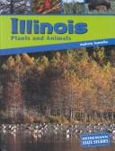 Cover of: Illinois Plants and Animals