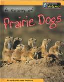 Cover of: A Colony of Prairie Dogs (Animal Groups)