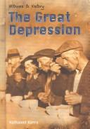 The Great Depression (Witness to History (Heinemann Library (Firm)).)