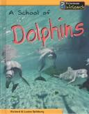 Cover of: A School of Dolphins (Animal Groups)